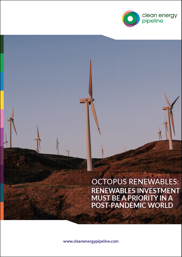 Market report cover image: Renewables investment must be a priority in a post-pandemic world, says Octopus Renewables
