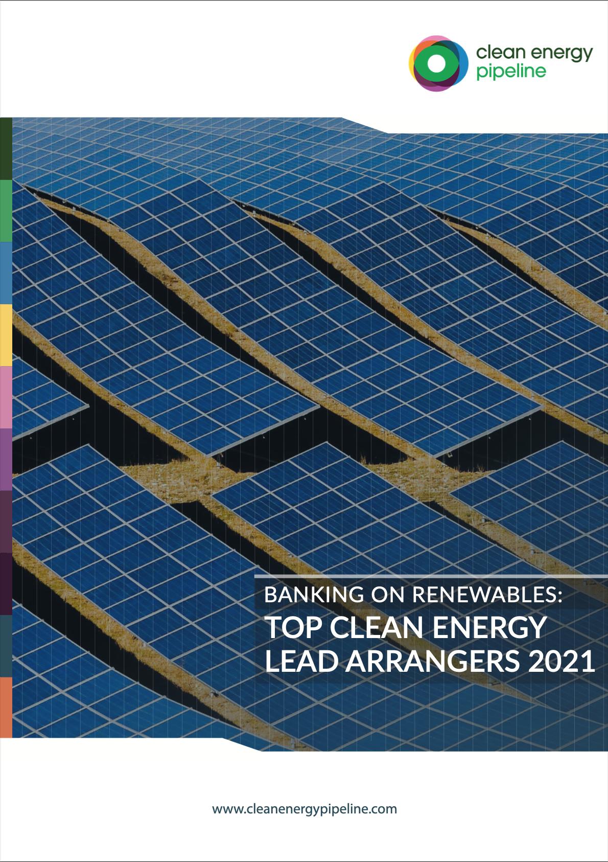 Market report cover image: Banking on Renewables: Top Clean Energy Lead Arrangers 2021
